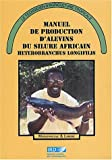 Le silure : Manuel de production d'alevins du silure africain