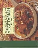 Grandma's Favorite Vegetarian Recipes (8172235798) by Rohini Singh