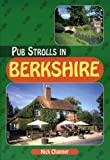 Pub Strolls in Berkshire