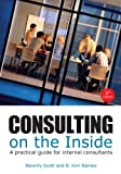 img - for Consulting on the Inside: A Practical Guide for Internal Consultants (2nd Edition) book / textbook / text book