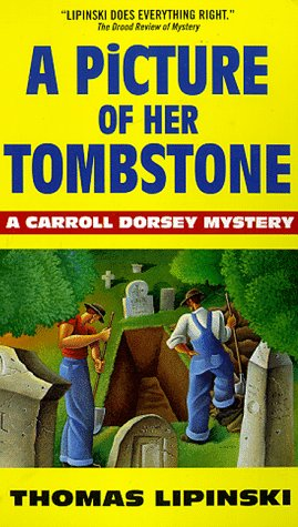 Image for Picture of Her Tombstone : A Carroll Dorsey Mystery