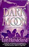 Dark Moon (0312991363) by Handeland, Lori