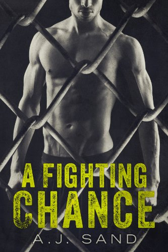 A Fighting Chance by A.J. Sand