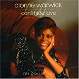 echange, troc Dionne Warwick - Can't Hide Love: The Collection