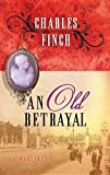 An Old Betrayal: Charles Lennox Mysteries