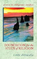 Foundation for the Study of Religion (Access To Religious Studies)