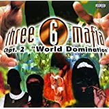 "Chapter 2:World Dominationvon ""Three 6 Mafia"""