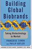Building Global Biobrands: Taking Biotechnology to Market (074322244X) by Simon, Francoise