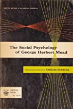 The Social Psychology of George Herbert Mead…