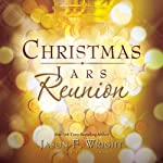 Christmas Jars Reunion | Jason F. Wright