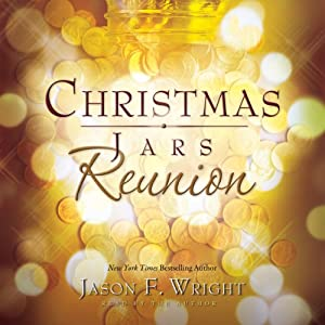 Christmas Jars Reunion | [Jason F. Wright]