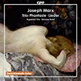 Marx: Trio-Phantasie & 4 Lieder