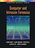 Computer and Intrusion Forensics (Artech House Computer Security Series) (1580533698) by George Mohay