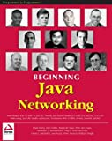 img - for Beginning Java Networking by Alexander V. Konstantinou, William Wright, Chad Darby, Glenn (2001) Paperback book / textbook / text book