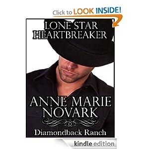 Lone Star Heartbreaker (The Diamondback Ranch Series) - Anne Marie Novark