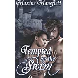 Tempted by the Storm ~ Maxine Mansfield