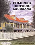 img - for Coloring Historic Louisiana book / textbook / text book