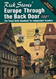 Rick Steves' Europe Through the Back Door 2001 (1566912288) by Steves, Rick