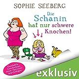 Die Schanin hat nur schwere Knochen: Unerhörte Geschichten einer Familienpsychologin (audio edition)