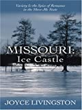 Missouri: Ice Castle (Heartsong Novella in Large Print) (0786287470) by Livingston, Joyce