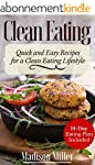 Clean Eating Quick and Easy Recipes f...