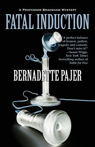 Fatal Induction: A Professor Bradshaw Mystery (Professor Bradshaw Series) by Bernadette Pajer (2012-05-01) (Fatal Induction compare prices)