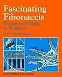 Fascinating Fibonaccis: Mystery and M...