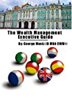 The Wealth Management Executive Guide