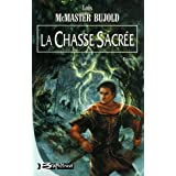 Chalion, tome 3 : La Chasse sacrepar Lois McMaster Bujold