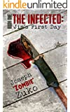 The Infected: Jim's First Day  (Book One)