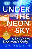 Under The Neon Sky