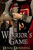 The Warrior's Game (The Warrior Series Book 3)