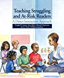 img - for Teaching Struggling and At-Risk Readers: A Direct Instruction Approach book / textbook / text book