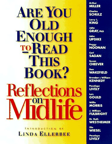 Are You Old Enough to Read This Book? : Reflections on Midlife, DEBORAH H. DEFORD, DEBORAH DEFORE, ROY BLOUNT