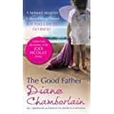 The Good Fatherby Diane Chamberlain