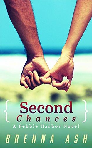 Second Chances: A Pebble Harbor Novel (Pebble Harbor Series Book 1)