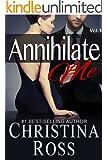 Annihilate Me (Vol. 1) (The Annihilate Me Series) (English Edition)