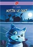 """Afficher """"Mystik le chat n° 1"""""""