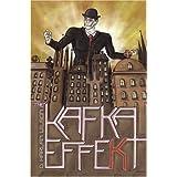 The Kafka Effekt ~ D. Harlan Wilson