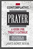 img - for Contemplative Prayer: A Guide for Today's Catholic book / textbook / text book