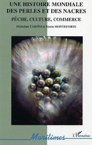 une-histoire-mondiale-des-perles-et-des-nacres-peche-culture-commerce