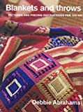 Blankets and Throws to Knit: Patterns and Piecing Instructions for 100 Knitted Squares Debbie Abrahams