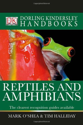 Reptiles and Amphibians (DK Handbooks)