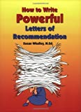 img - for How to Write Powerful Letters of Recommendation by Susan Whalley (2000-07-01) book / textbook / text book