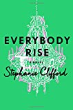 img - for Everybody Rise: A Novel book / textbook / text book