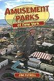 Amusement Parks of New York