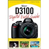 Nikon D3100 Digital Field Guideby J. Dennis Thomas