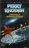 Perry Rhodan, tome 112 : L'ingénieur intergalactique