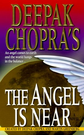 Deepak Chopra's The Angel Is Near, Chopra,Deepak/Greenberg,Martin