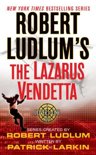 Image for Robert Ludlum's The Lazarus Vendetta (A Covert-One Novel)